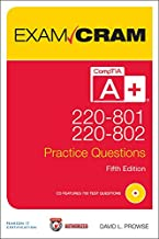 CompTIA A+ 220-801 and 220-802 Practice Questions Exam Cram: Comp A+ 2208 2208 Auth Pra_5