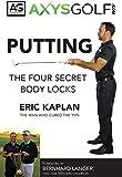 Putting: The Four Secret Body Locks