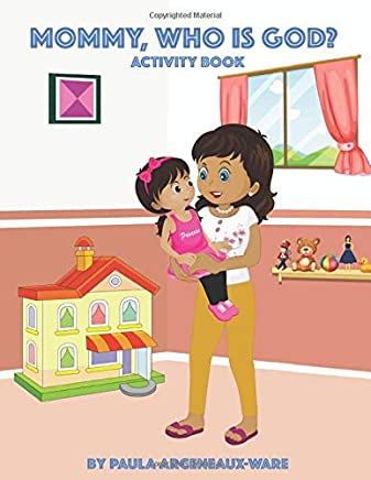 MOMMY, WHO IS GOD?: ACTIVITY BOOK
