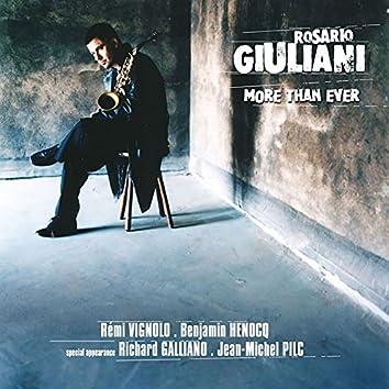 More Than Ever (feat. Rémi Vignolo, Benjamin Henocq, Richard Galliano & Jean-Michel Pilc)