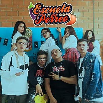 La Escuela del Perreo (Remix)