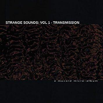 Strange Sounds, Vol. 1 (Transmission)