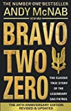 Bravo Two Zero - 20th Anniversary Edition by McNab, Andy (2013) Paperback