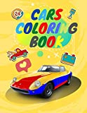 Cars coloring book: Coloring Book For Kids, Classic Cars, Cars, and More