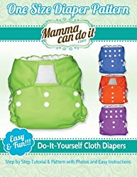 Image: One Size Diaper Pattern: Sew your own Cloth Diapers! | Paperback: 38 pages | by Elizabeth Singler (Author). Publisher: CreateSpace Independent Publishing Platform; 1st edition (October 18, 2013)