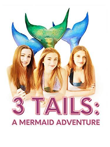 3 Tails: A Mermaid Adventure