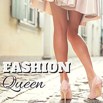 Fashion Queen - Luxury Chillout & Lounge Background for Shopping, Partying and Happy Hour