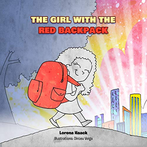 THE GIRL WITH THE RED BACKPACK (English Edition)