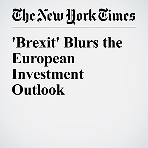'Brexit' Blurs the European Investment Outlook audiobook cover art