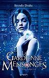 La Gardienne des mensonges (02)