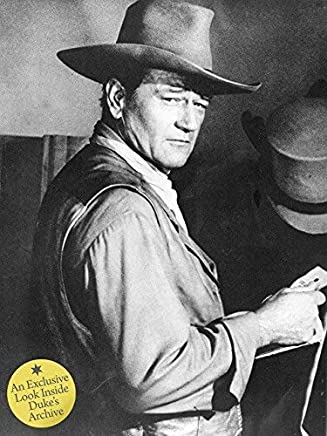 [(John Wayne: The Legend and the Man: An Exclusive Look Inside the Dukes Archives)] [ Other Patricia Bosworth, Foreword by Professor Martin Scorsese, Contributions by Ron Howard, Contributions by Ronald Reagan ] [December, 2012]