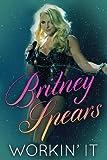Britney: Workin  It
