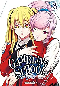 Gambling School Twin Edition simple Tome 8