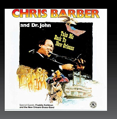 Brass Band With Freddie Coleman by Chris Barber & Dr. John (1992-06-12)