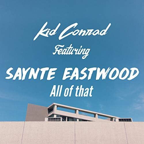 Kid Conrad feat. Saynte Eastwood