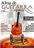 ALMA DE GUITARRA ESPAÑOLA -DVD+CD -