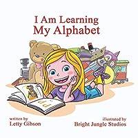 I Am Learning My Alphabet