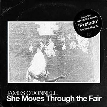 She Moves Through the Fair