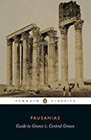 Guide to Greece, Vol. 1: Central Greece by Pausanias(1984-08-07)