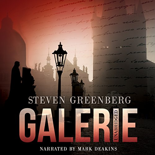 Galerie                   By:                                                                                                                                 Steven Greenberg                               Narrated by:                                                                                                                                 Mark Deakins                      Length: 8 hrs and 28 mins     6 ratings     Overall 4.5