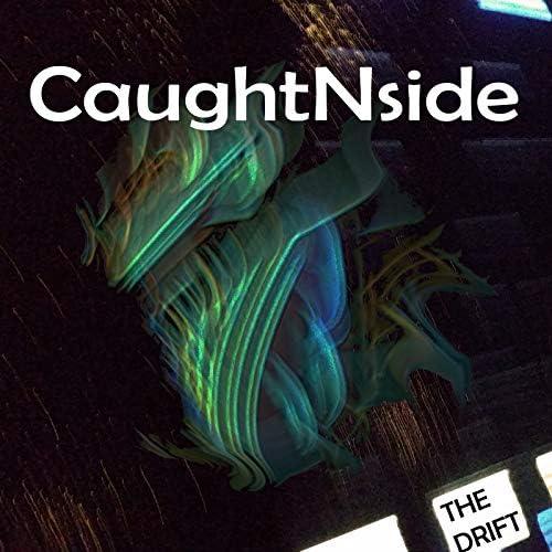 CaughtNside