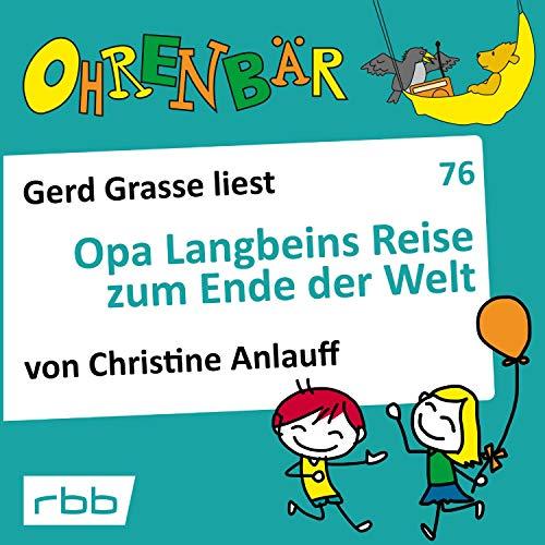 Opa Langbeins Reise zum Ende der Welt audiobook cover art