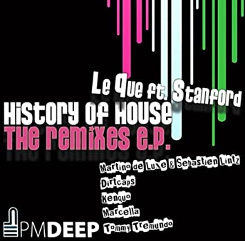 History of House (The Remixes)