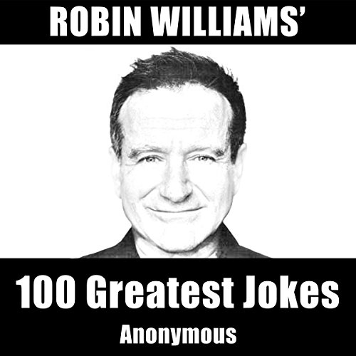 Robin Williams' 100 Greatest Jokes audiobook cover art