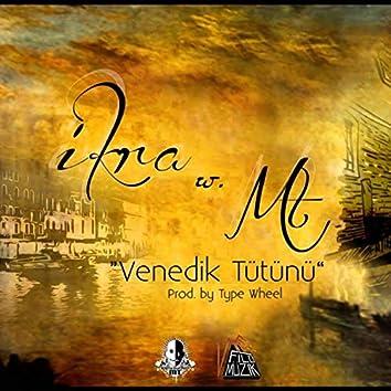 Venedik Tütünü (feat. MT)