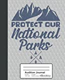 Audition Journal: National Park Protect And Preserve Camping Hiking