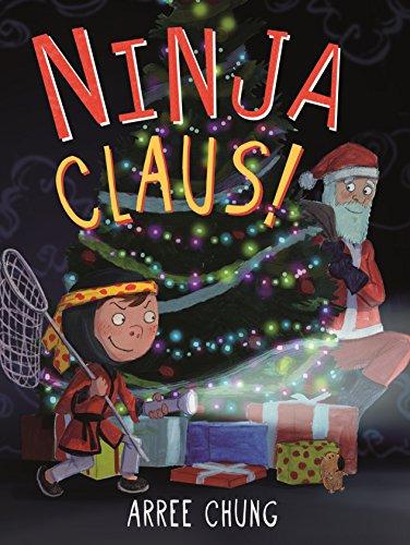 Ninja Claus! (Ninja!, 3)