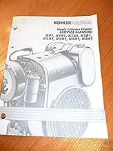 Kohler Engines Single Cylinder Engine Service Manual K-Series K91, K141, K161, K181, K241, K301, K321, K341