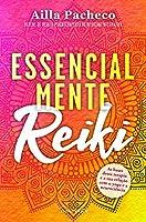 Essencialmente Reiki (Portuguese Edition)