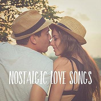 Nostalgic Love Songs