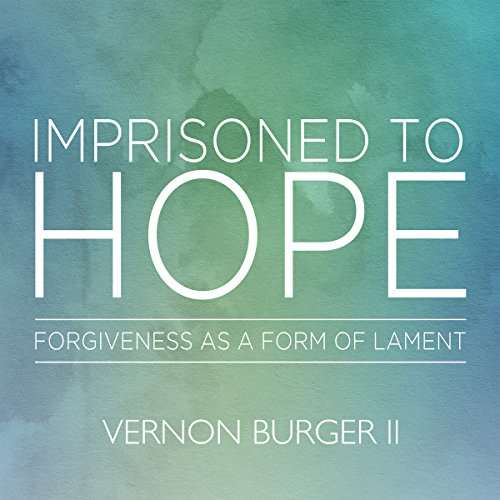 Imprisoned to Hope audiobook cover art