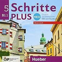 Schritte plus Neu 5 - Oesterreich. 2 Audio-CDs zum Kursbuch: Deutsch als Zweitsprache