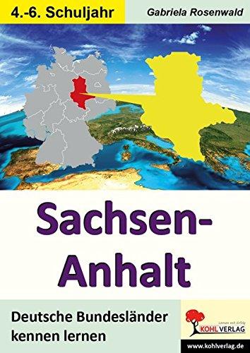 Sachsen-Anhalt: Deutsche Bundesländer kennen lernen