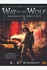 Way of The Wolf: Book One Of The Vampire Earth Kindle Edition