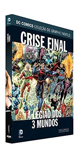 Dc Graphic Novels Ed. 114 - Crise Final: A Legião Dos 3 Mundos