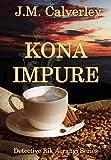 Kona Impure (Detective Rik Aorangi Book 1) (English Edition)