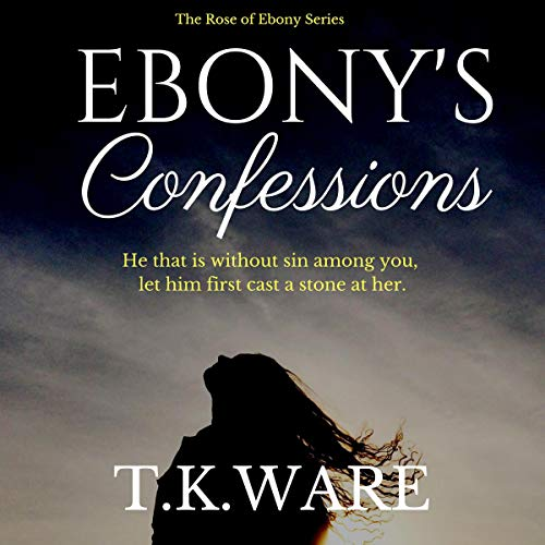 Ebony's Confessions audiobook cover art