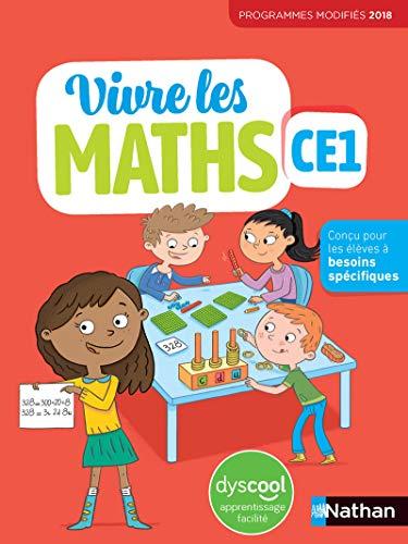 Vivre les maths - Pour les élèves Dys CE1