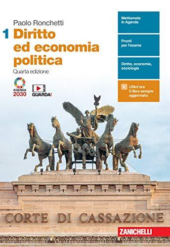 Diritto ed economia politica. Per le Scuole superiori. Con e-book. Con espansione online (Vol. 1)