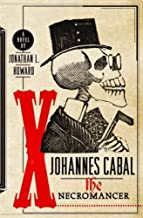 (JOHANNES CABAL THE NECROMANCER ) BY Howard, Jonathan L. (Author) Hardcover Published on (07 , 2009)