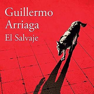 El salvaje [The Wild] audiobook cover art