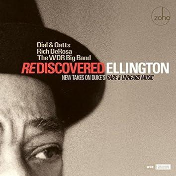 Rediscovered Ellington: New Takes on Duke's Rare and Unheard Music