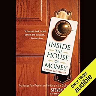 Inside the House of Money: Top Hedge Fund Traders on Profiting in the Global Markets  audiobook cover art