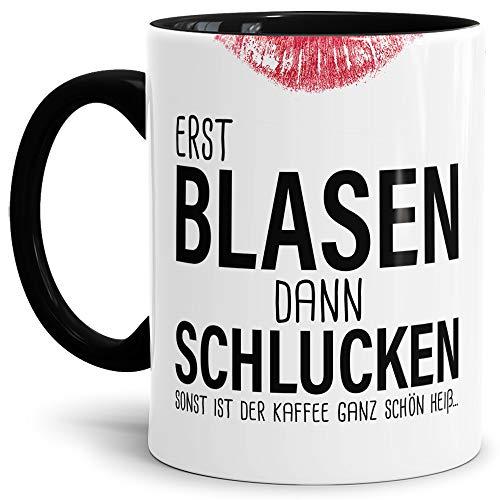 Tassendruck Sexy-Tasse Erst Blasen dann Schlucken. zweideutig/Büro/Kollegin/Witzig/mit Spruch/Innen & Henkel Schwarz