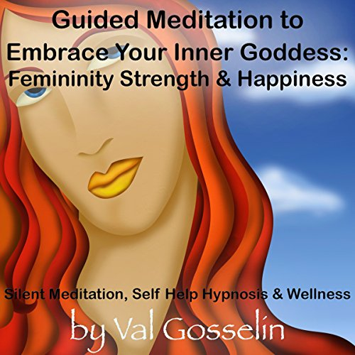 Guided Meditation to Embrace Your Inner Goddess audiobook cover art