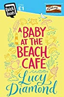 A Baby at the Beach Cafe by Lucy Diamond(2016-02-04)